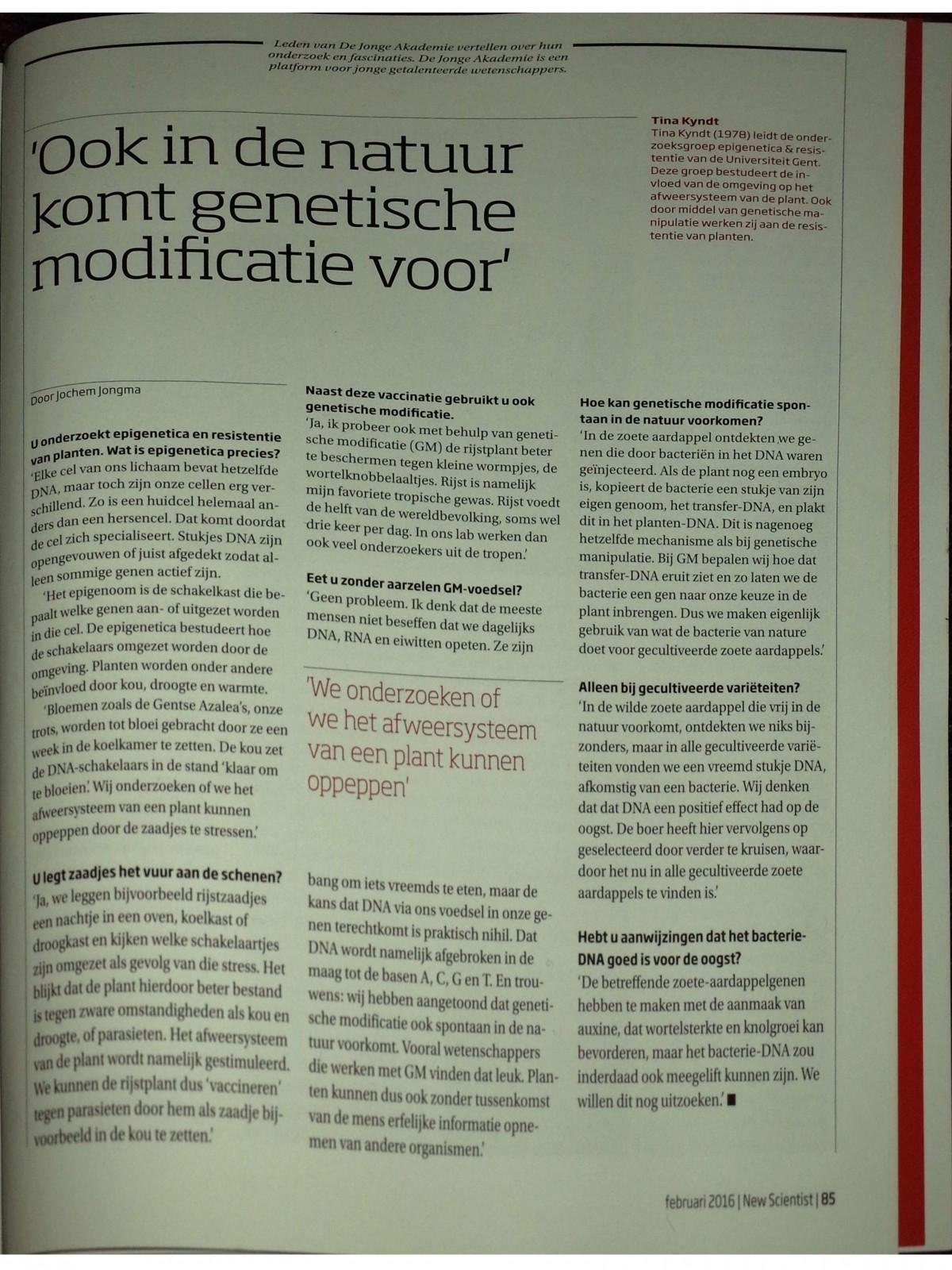 """""""Ook in de natuur komt genetische modificatie voor"""" Interview door Jochem Jongma"""